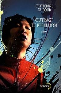 """Afficher """"Outrage et rébellion"""""""