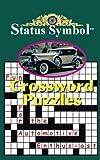 Status Symbol, Glen A. Starkey, 1466941111