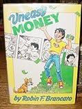 Uneasy Money, Robin F. Brancato, 0394869540