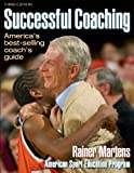 Successful Coaching - 3rd Edition, Rainer Martens, 0736040129