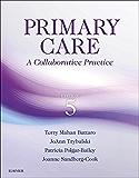 Primary Care - E-Book: A Collaborative Practice