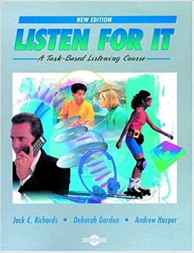 Amazon com: Listen for It: A Task-Based Listening Course Student