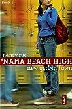 New Girl in Town (Invert: Nama Beach High)