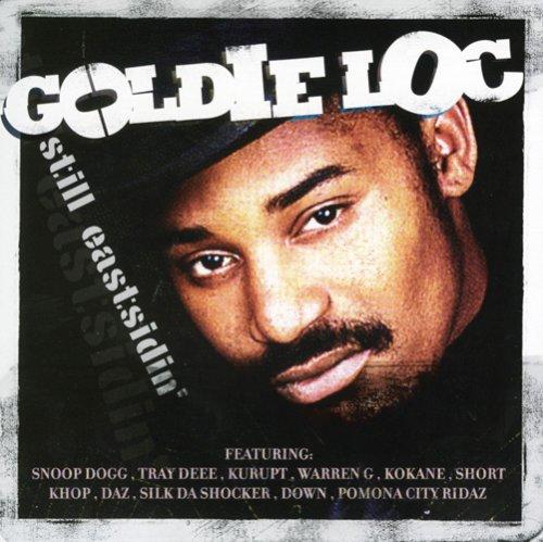goldie loc still eastsidin