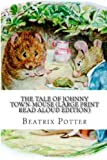 The Tale of Johnny Town-Mouse (Large Print Read Aloud Edition), Beatrix Potter, 1484149572
