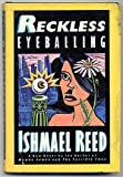 Reckless Eyeballing, Ishmael Reed, 0312665806