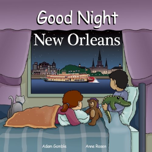 Good Night New Orleans (Good Night Our World)