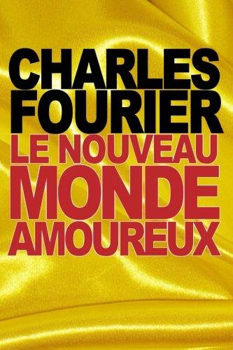 Le nouveau monde amoureux (French Edition)