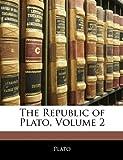 The Republic of Plato, Plato, 1142691322