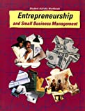 Entrepreneurship and Small Business Management Student Activity Workbook, Earl C. Meyer and Kathleen R. Allen, 0026751224