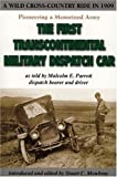 img - for Pioneering a Motorized Army: The First Transcontinental Military Dispatch Car book / textbook / text book