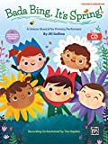 Bada Bing, It's Spring!: A Unison Musical for Primary Performers, Book & Enhanced CD