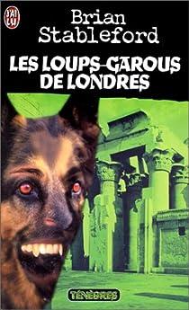 Les loups-garous de Londres par Stableford
