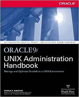 Book Oracle9i UNIX Administration Handbook by Donald Burleson (2002-01-16)