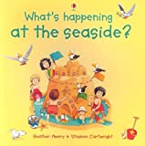 What's Happening at the Seaside?, Heather Amery, 0794512909