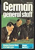 German General Staff (Ballantine's illustrated history of the violent century. Weapons book)