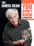 The James Dean You Didn't Know