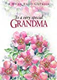 To A Very Special Grandma (To Give and to Keep)