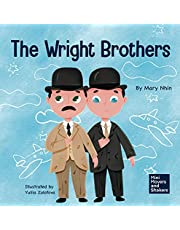 The Wright Brothers: A Kid's Book About Achieving the Impossible