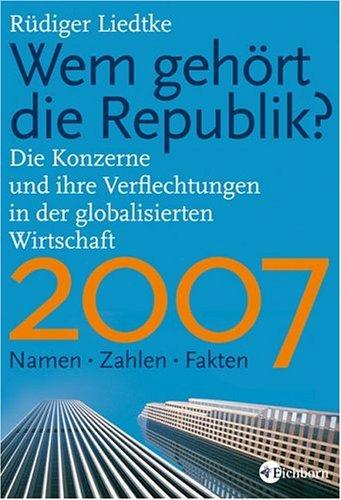 Wem gehört die Republik 2007?: