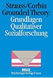 Grounded Theory: Grundlagen Qualitativer Sozialforschung (Book on Demand)