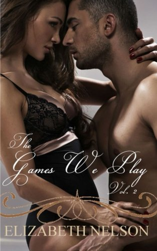 The Games We Play Vol. 2 (Riley Grayson) (Volume 2)