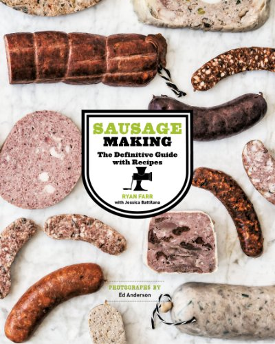 Sausage Making: The Definitive Guide with Recipes by [Farr, Ryan]