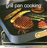 Grill Pan Cooking, Elsa Petersen-Schepelern, 1845971582