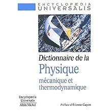 Dictionnaire de la physique: Mécanique et thermodynamique