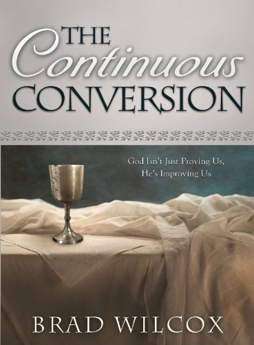 Continuous conversion kindle edition by brad wilcox religion continuous conversion by wilcox brad fandeluxe Images