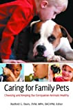Caring for Family Pets, , 0313385270