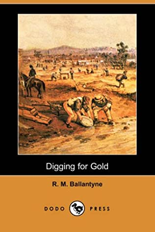 book cover of Digging For Gold