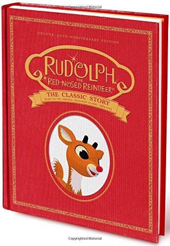 the 12 days of christmas rudolph the red nosed reindeer the classic story deluxe 50th anniversary edition - Classic Christmas Books