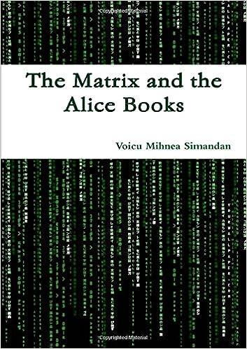 The Matrix and the Alice Books