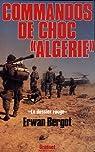Commando de choc en Algérie  par Bergot
