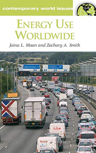 Energy Use Worldwide: A Reference Handbook (Contemporary World Issues)