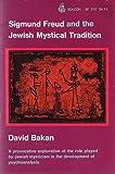 Sigmund Freud and the Jewish Mystical Tradition, David Bakan, 0807029637