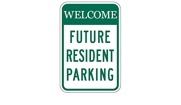 Hunter Green 18x18 Mission Style Future Resident Parking Sign STOPSignsAndMore