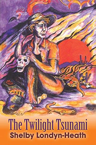 Book: The Twilight Tsunami by Shelby Londyn-Heath