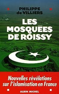 Les mosquées de Roissy par Philippe de Villiers