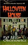 Halloween House, Ed Okonowicz, 1890690031