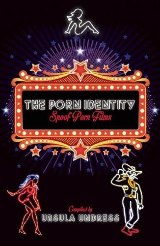 The Porn Identity: Spoof Porn Films