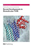 img - for Recent Developments in Biomolecular NMR: RSC (RSC Biomolecular Sciences) book / textbook / text book