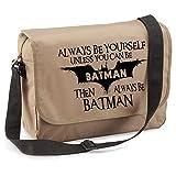Cheap Always Be Batman-Unisex Funny Jokes Sayings Quadra Eco-option Messenger Bag-BEG
