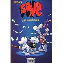 BONE T02 : LA GRANDE COURSE
