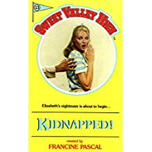 Kidnapped! (Sweet Valley High Book 13)