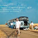 Handel: 12 Concerti Grossi Op.6