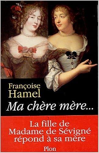 Livres Ma chère mère... pdf, epub ebook
