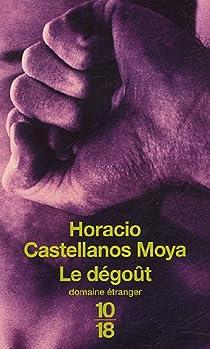 Le dégoût : Thomas Bernhard à San Salvador par Castellanos Moya