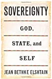 Sovereignty, Jean Bethke Elshtain and Basic Books Staff, 0465037593